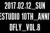 10周年記念発表会『2017 DFLY vol.8 』参加者募集スタート!! [11/12情報更新]