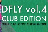 DFLY vol.4 -CLUB EDITION-開催