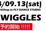 【9/13】遂に神が来京!!『MR.WIGGLES』スペシャルワークショップ開催!!