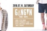 7/14(sat)【WORK SHOP】G△NG▼N(from_TOKYO)