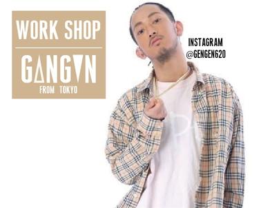 【WORK SHOP】10/27(sat)G△NG▼N(from_TOKYO)