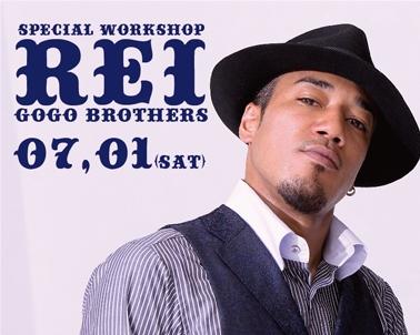 【7/1(sat)】GOGO BROTHERSのREIによるWS開催決定!!